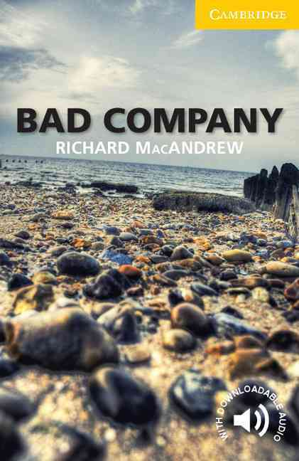 Bad Company Level 2 Elementary/Lower-Intermediate By Macandrew, Richard/ Prowse, Philip